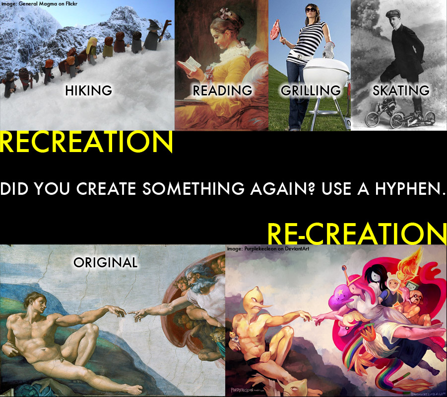 PSA: recreation vs. re-creation